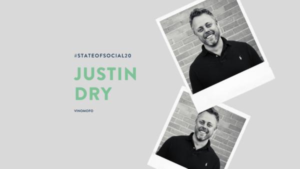 Justin Dry // Speaker // State of Social '20