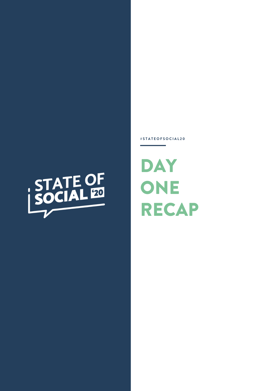 State of Social '20: Day 1 Recap